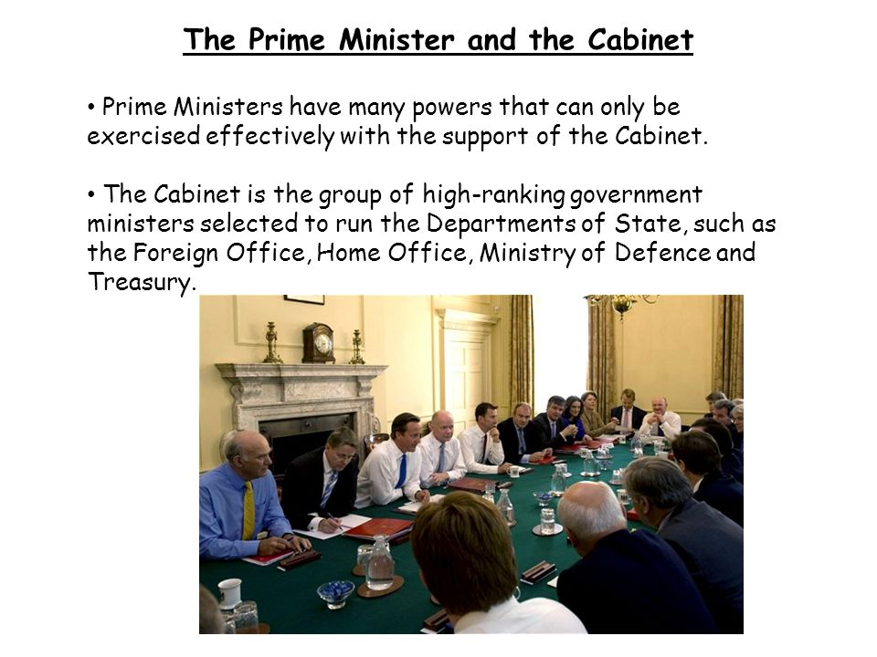 The Prime Minister and the Cabinet
