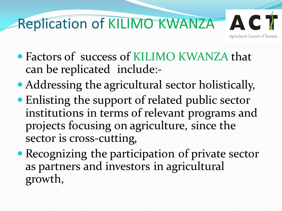 Replication of KILIMO KWANZA