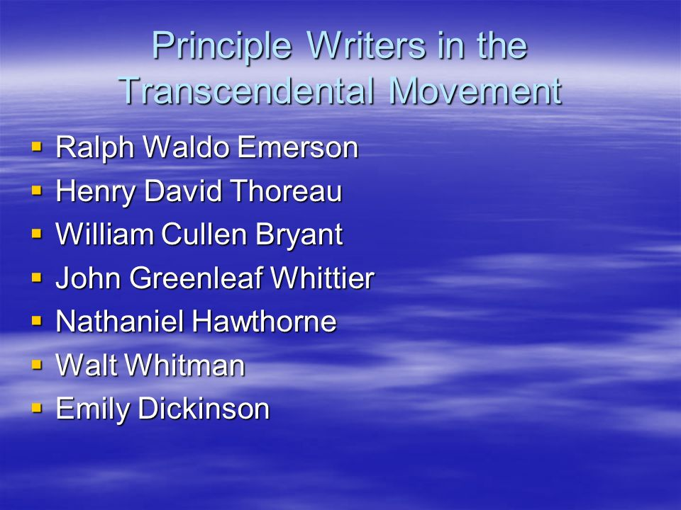 Principle Writers in the Transcendental Movement