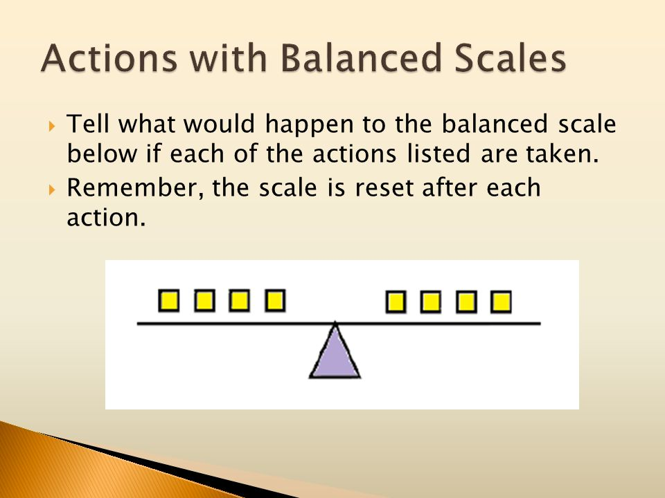 Actions with Balanced Scales