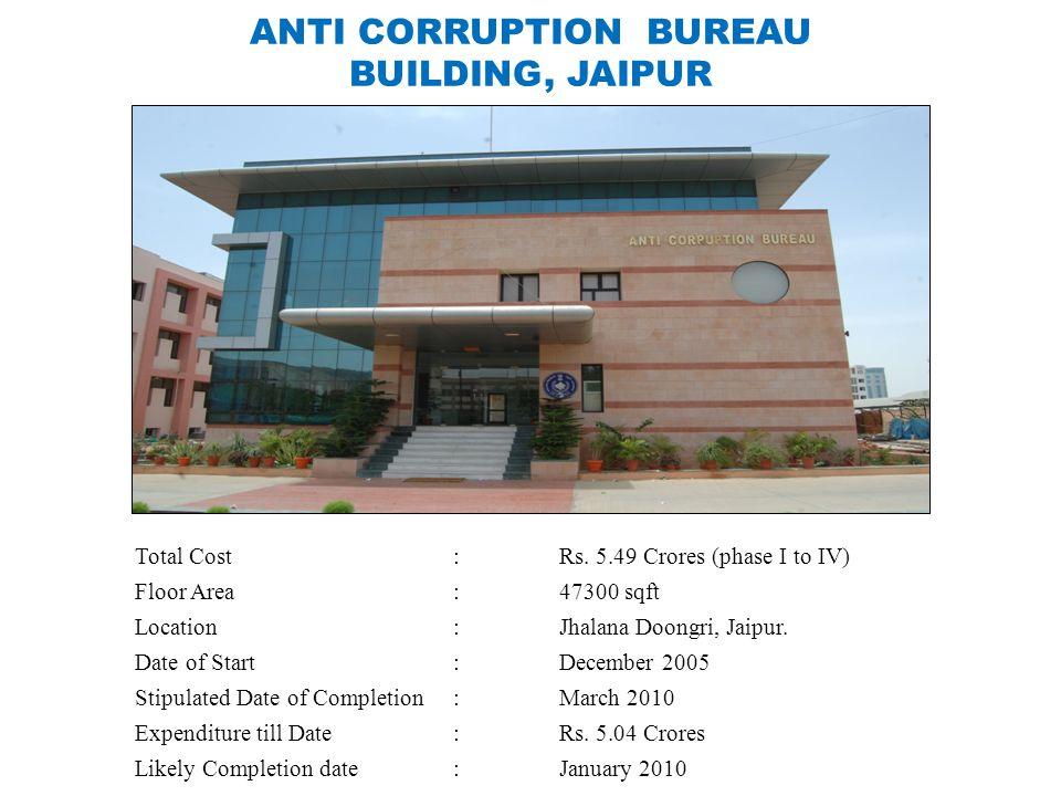 ANTI CORRUPTION BUREAU BUILDING, JAIPUR