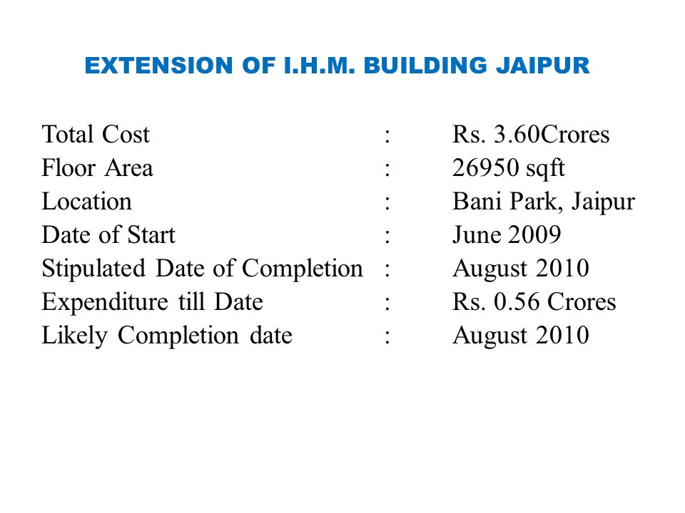EXTENSION OF I.H.M. BUILDING JAIPUR