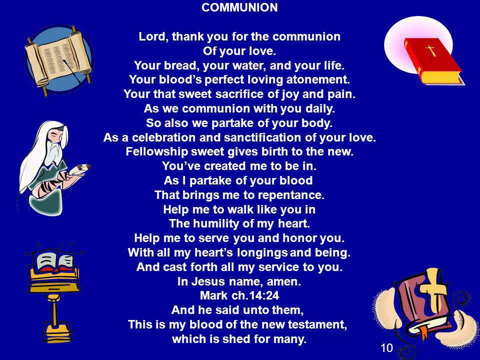 Lord, thank you for the communion Of your love.