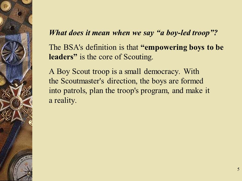 What does it mean when we say a boy-led troop