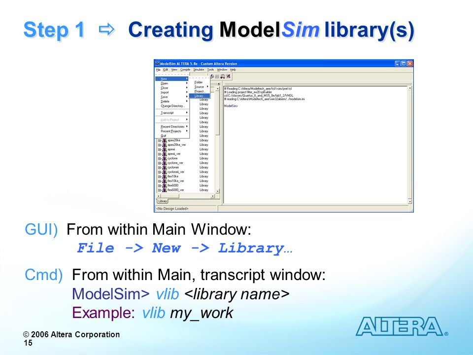 Step 1  Creating ModelSim library(s)