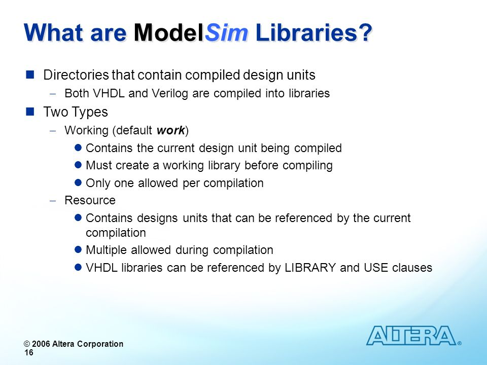 What are ModelSim Libraries