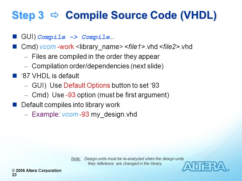 Step 3  Compile Source Code (VHDL)
