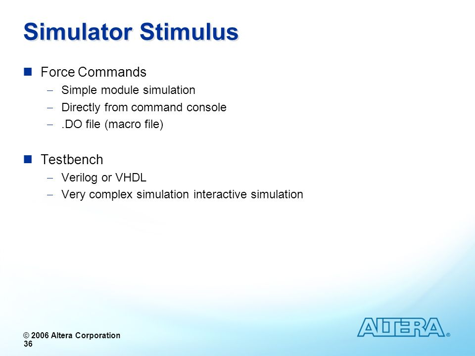 Simulator Stimulus Force Commands Testbench Simple module simulation