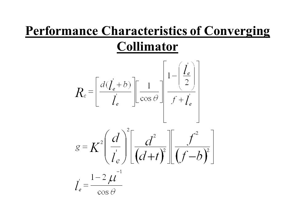 Performance Characteristics of Converging Collimator