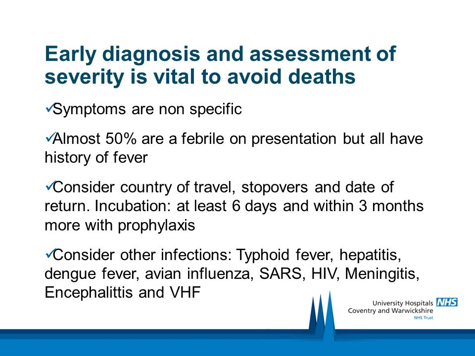 Early diagnosis and assessment of severity is vital to avoid deaths