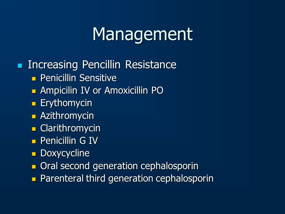 Management Increasing Pencillin Resistance Penicillin Sensitive