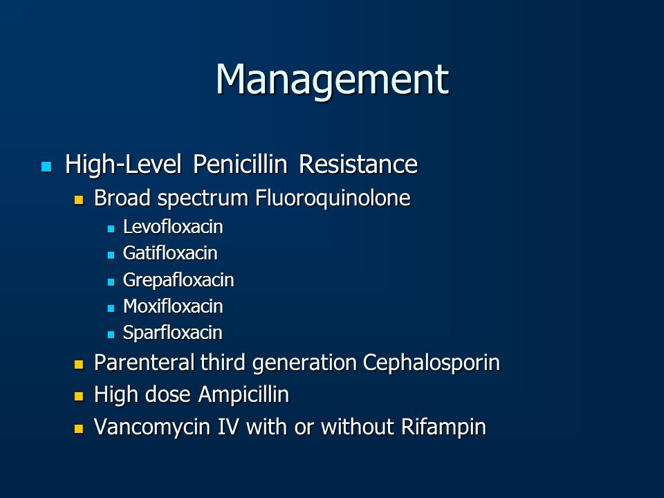 Management High-Level Penicillin Resistance