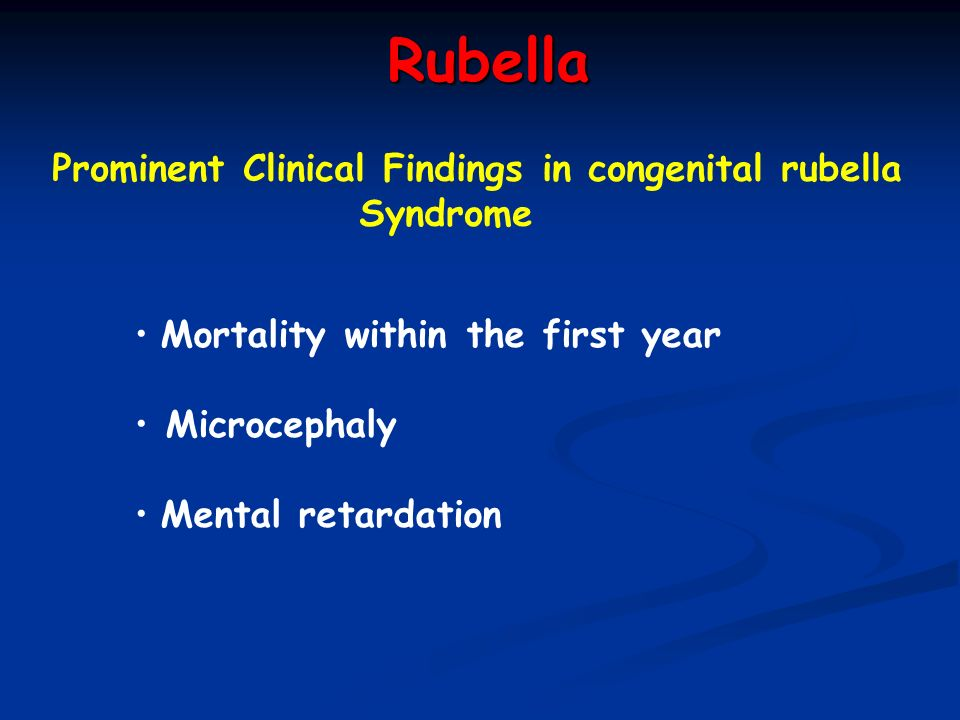 Rubella Prominent Clinical Findings in congenital rubella Syndrome