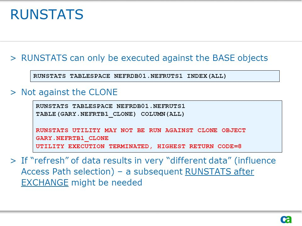 RUNSTATS RUNSTATS can only be executed against the BASE objects