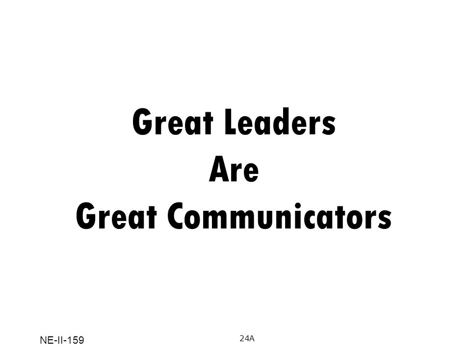 Great Leaders Are Great Communicators