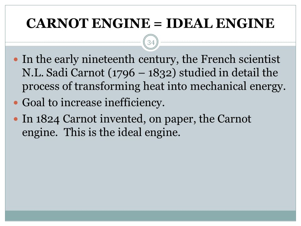CARNOT ENGINE = IDEAL ENGINE
