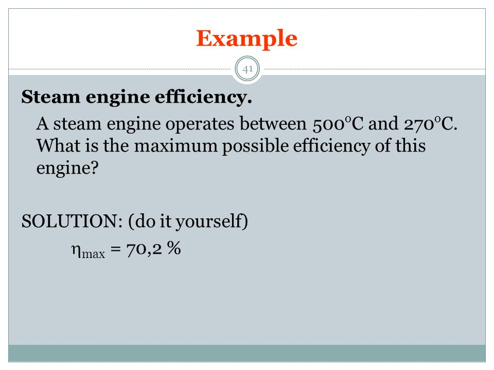 Example Steam engine efficiency.