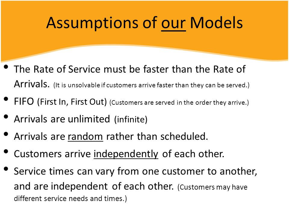 Assumptions of our Models