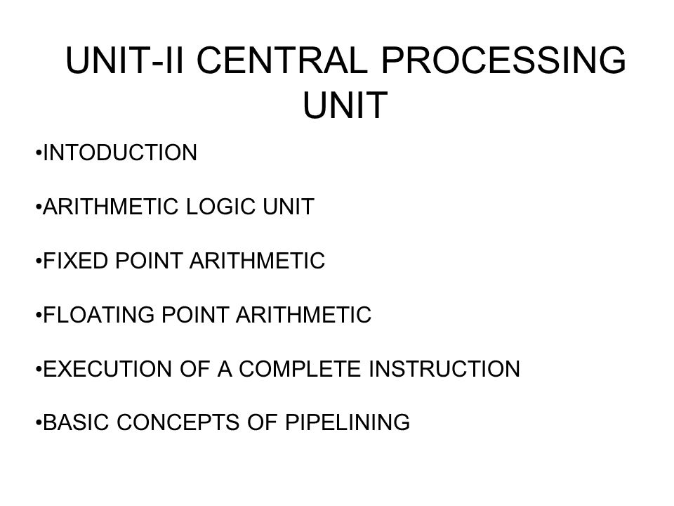 UNIT-II CENTRAL PROCESSING UNIT