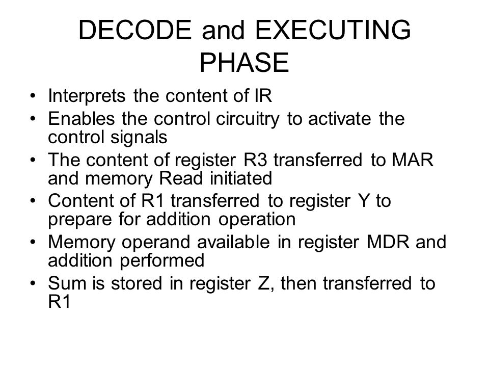 DECODE and EXECUTING PHASE