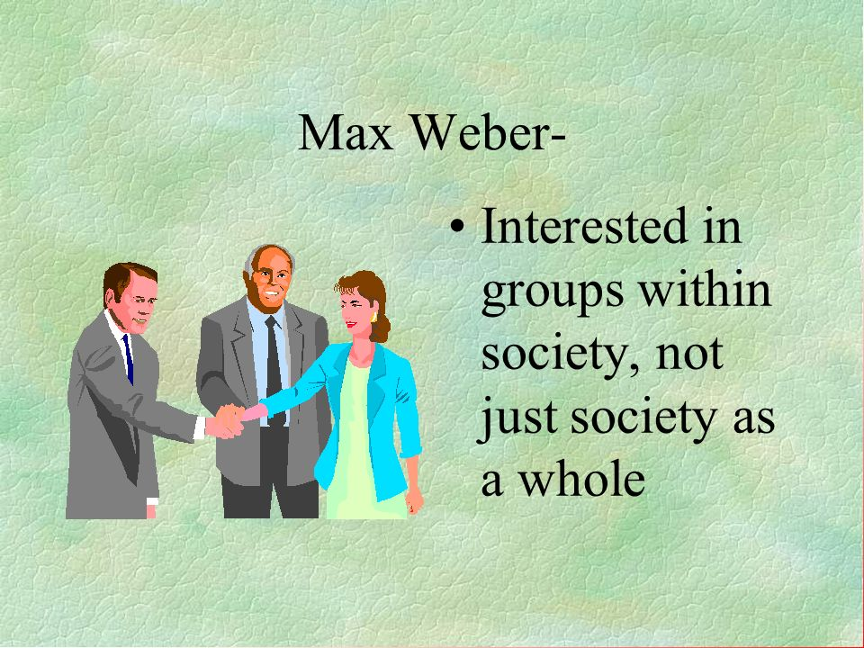Interested in groups within society, not just society as a whole