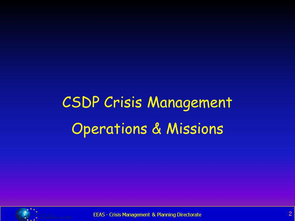 CSDP Crisis Management Operations & Missions