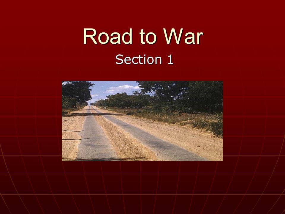 Road to War Section 1