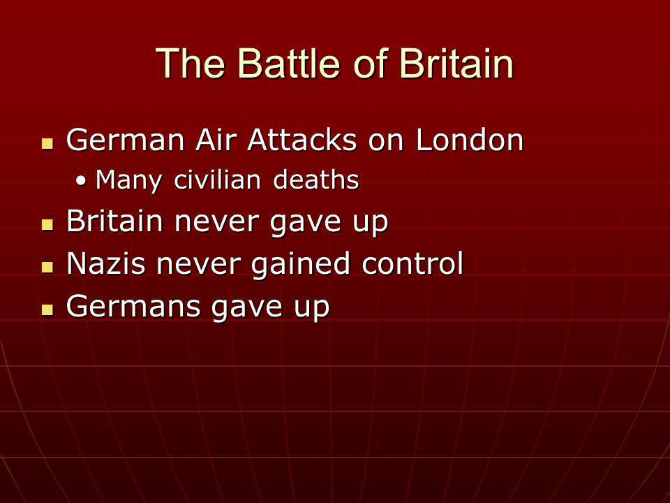The Battle of Britain German Air Attacks on London