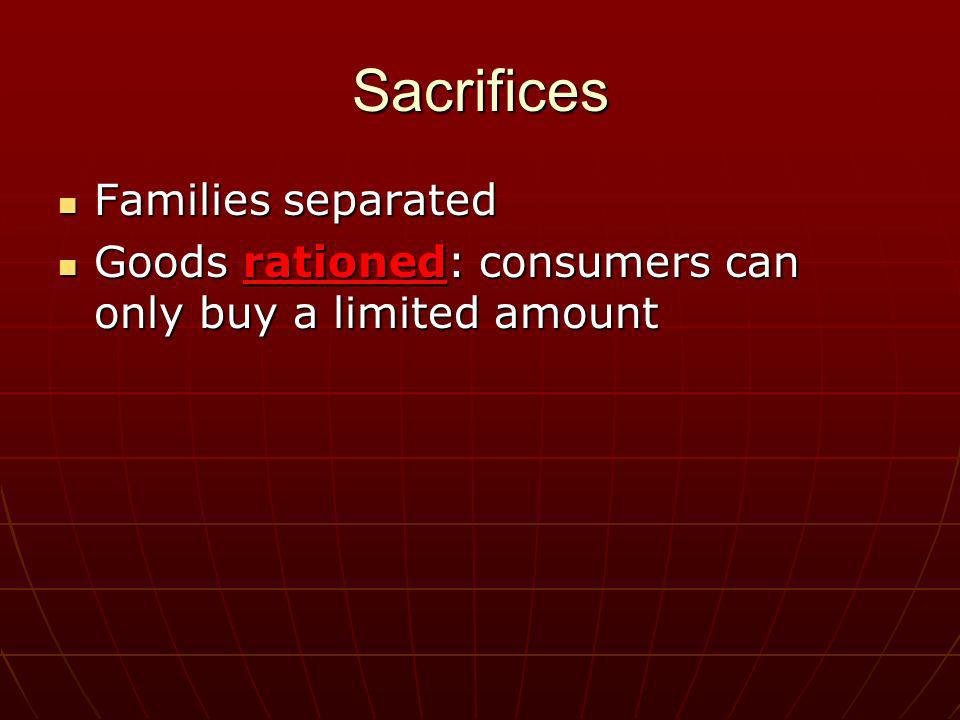 Sacrifices Families separated