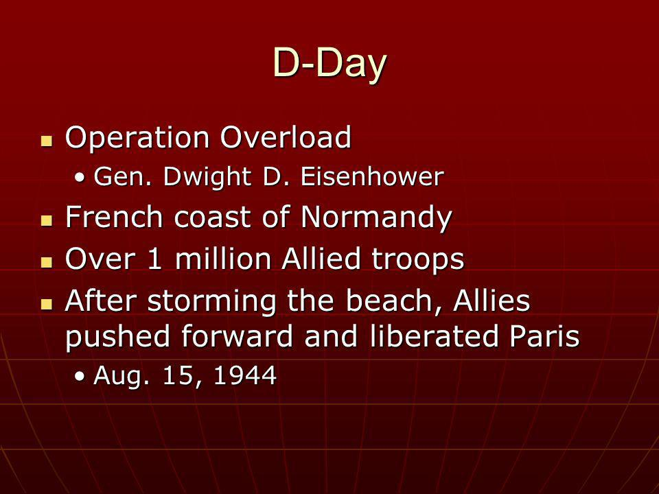 D-Day Operation Overload French coast of Normandy