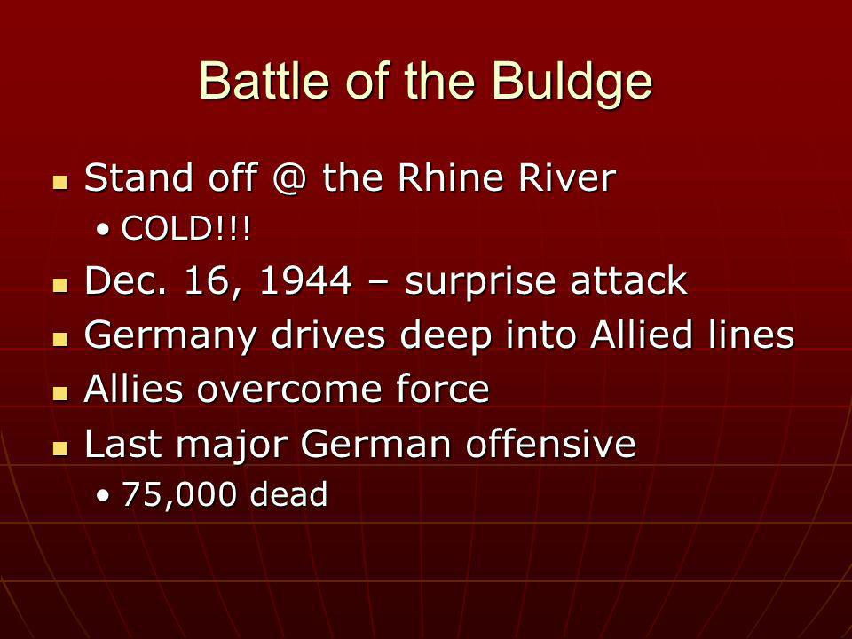 Battle of the Buldge Stand the Rhine River
