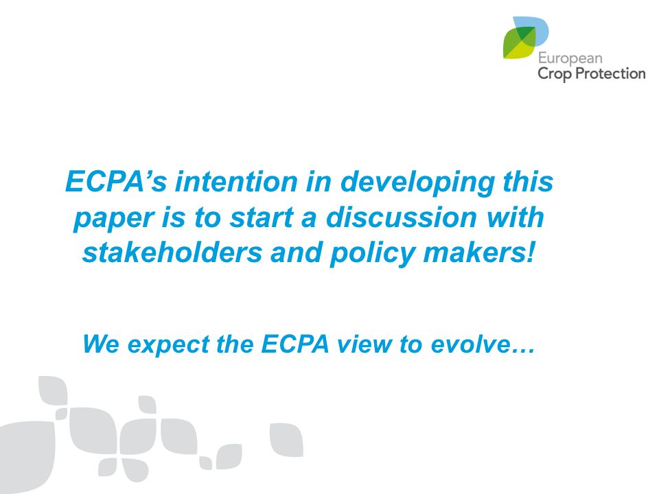 We expect the ECPA view to evolve…