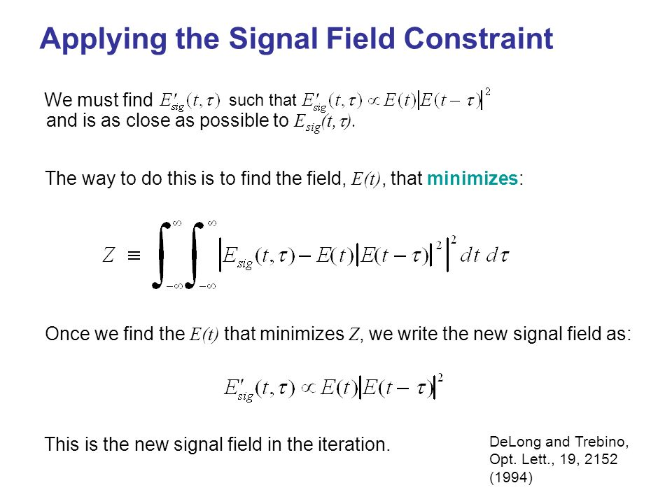 Applying the Signal Field Constraint
