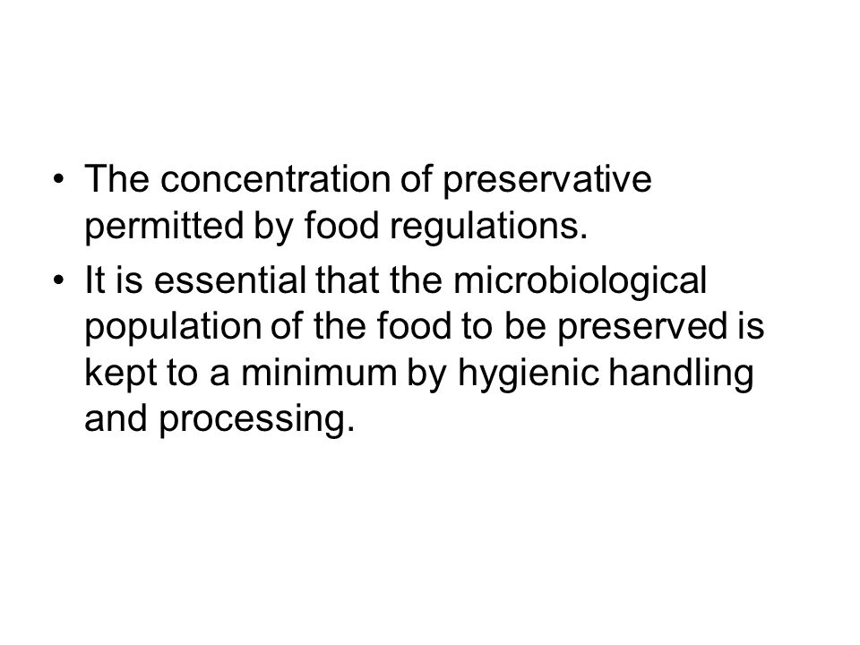 The concentration of preservative permitted by food regulations.