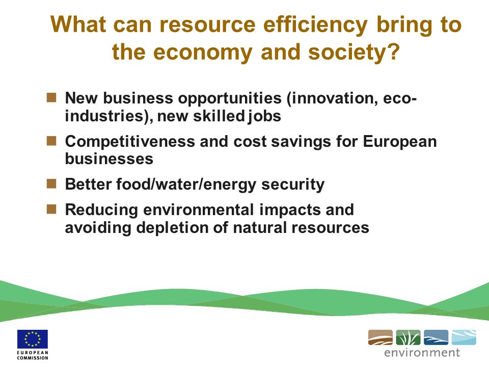 What can resource efficiency bring to the economy and society