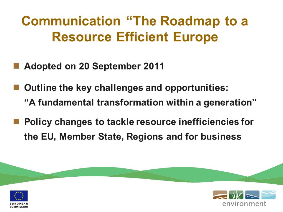 Communication The Roadmap to a Resource Efficient Europe