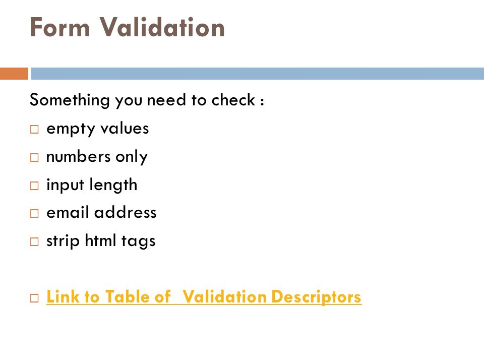 Form Validation Something you need to check : empty values