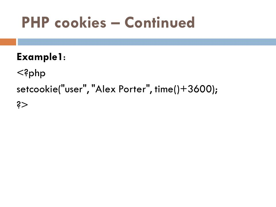 PHP cookies – Continued