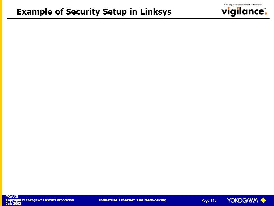 Example of Security Setup in Linksys