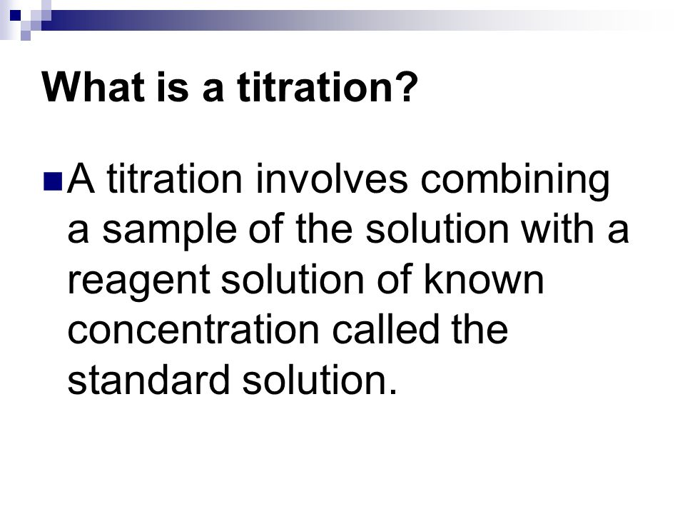 What is a titration