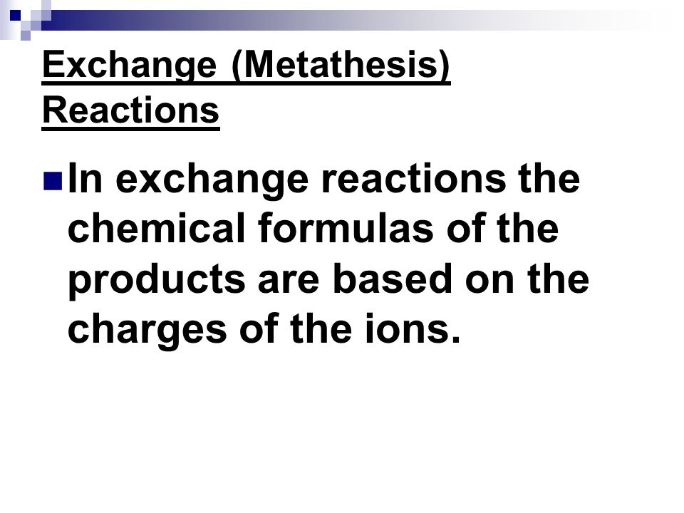 Exchange (Metathesis) Reactions