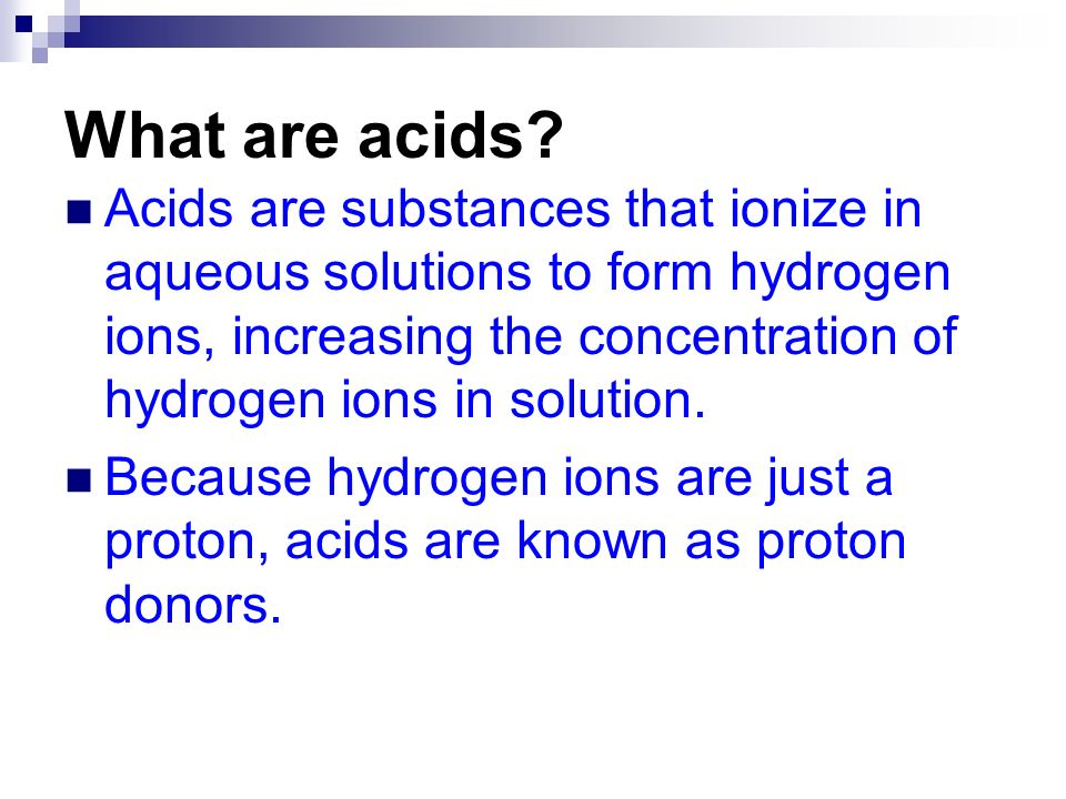 What are acids