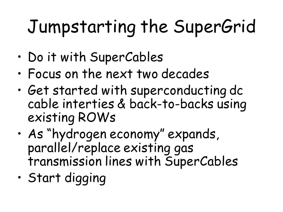 Jumpstarting the SuperGrid