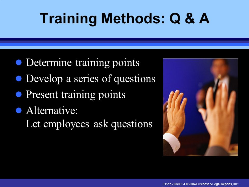 Training Methods: Q & A Determine training points