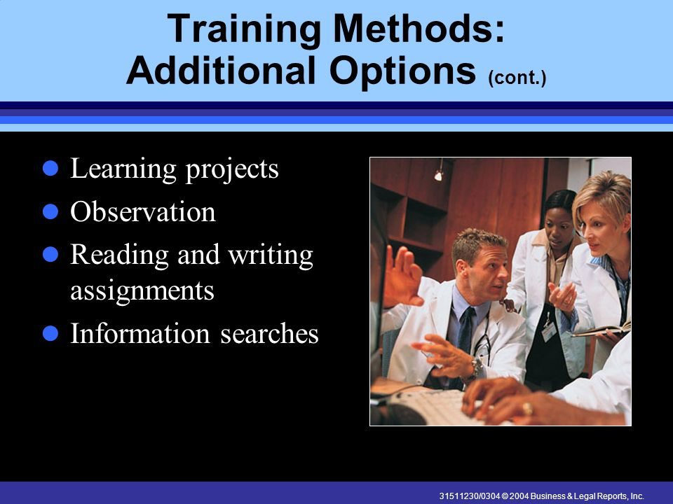 Training Methods: Additional Options (cont.)