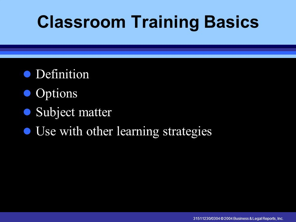 Classroom Training Basics