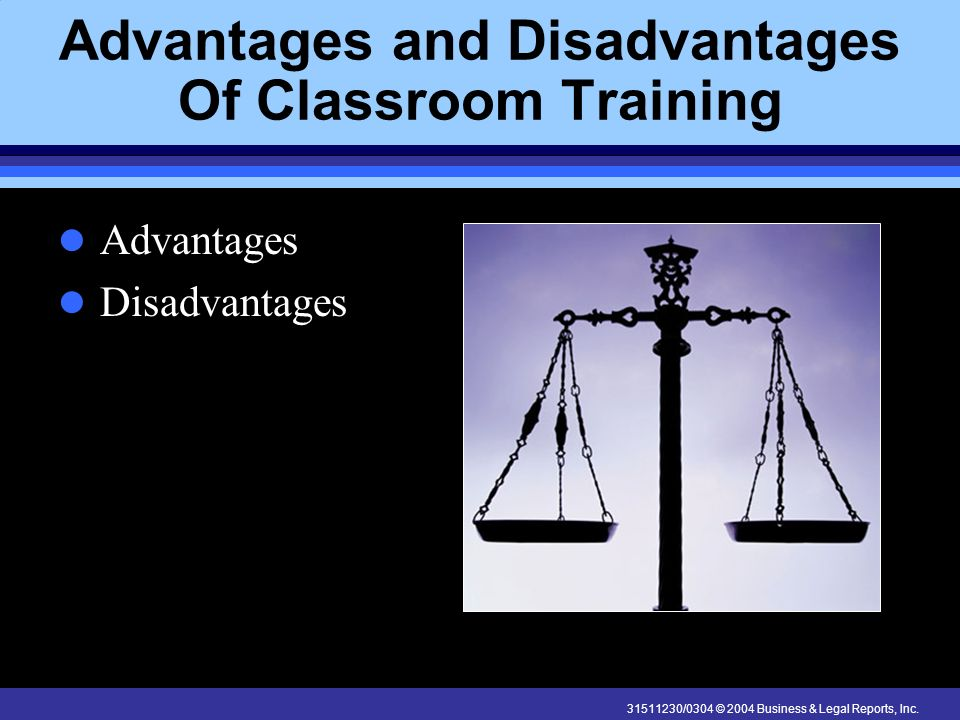 Advantages and Disadvantages Of Classroom Training