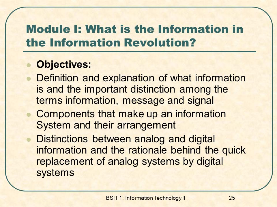 Module I: What is the Information in the Information Revolution