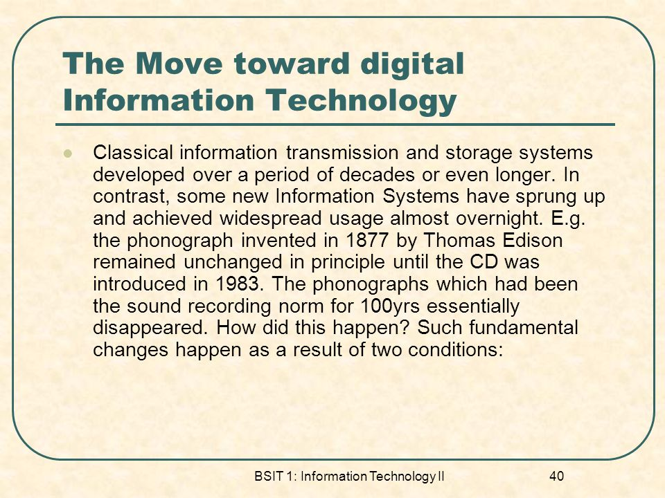 The Move toward digital Information Technology