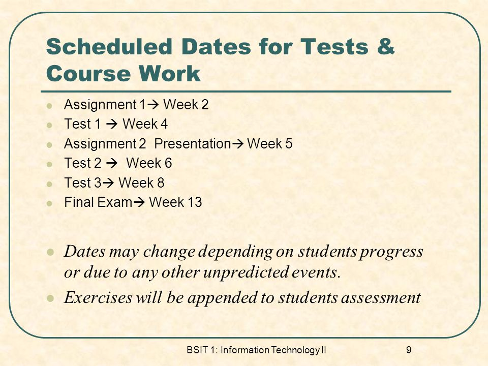Scheduled Dates for Tests & Course Work